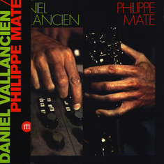 Philippe Mate / Daniel Vallancien - Philippe Mate / Daniel Vallancien
