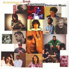 V.A. - An Anthology Of Greek Experimental Electronic Music 1966-2016