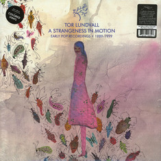Tor Lundvall - A Strangeness In Motion: Early Pop Recordings 1989-1999 Colored Vinyl Ediiton