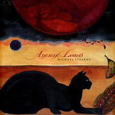 Michael Stearns - Ancient Leaves