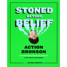 Action Bronson & Rachel Wharton - Stoned Beyond Belief