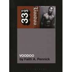 D'Angelo - Voodoo By Faith A. Pennick